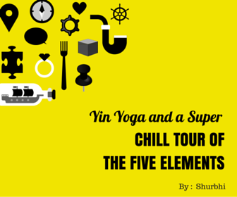 Yin Yoga and a Super Chill Tour of the Five Elements